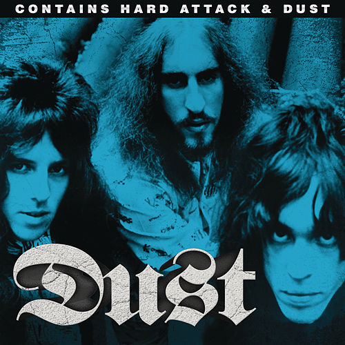 Hard Attack/Dust by Dust