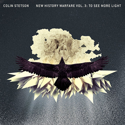 New History Warfare Vol. 3: To See More Light by Colin Stetson