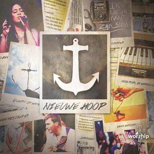 Nieuwe Hoop by Maasbach Worship