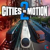 Cities in Motion 2 by Paradox Interactive