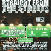 Straight From The Streets Presents: Houston Hard Hitters Vol.4 by Various Artists