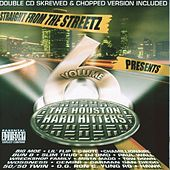 Straight From The Streets Presents: Vol.6 The Houston Hard Hitters by Various Artists