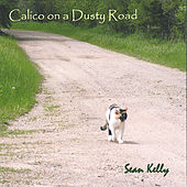 Calico on a Dusty Road by Sean Kelly