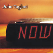 NOW by John Taglieri