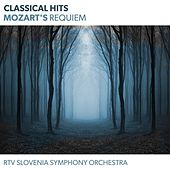 Classical Hits - Mozart's Requiem by Various Artists