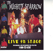 Live On Stage by The Mighty Sparrow