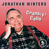 Crank(y) Calls by Jonathan Winters