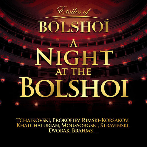 A Night At The Bolshoï, Vol. 1 by Bolshoï National Theatre