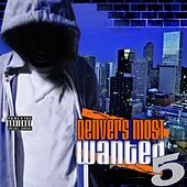Denvers Most Wanted 5 by Various Artists