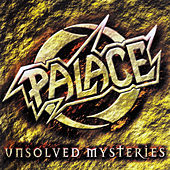 Unsolved Mysteries by Palace