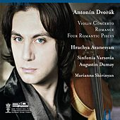 Dvořák: Violin Concerto - Romance - 4 Romantic Pieces by Hrachya Avanesyan