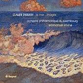 DEBUSSY, C.: La Mer / Images by Luxembourg Philharmonic Orchestra