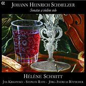 Schmelzer: Sonatae a violino solo by Various Artists