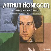 Honegger, A.: Chamber Music von Various Artists