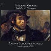 Chopin: Ballades & Nocturnes by Arthur Schoonderwoerd