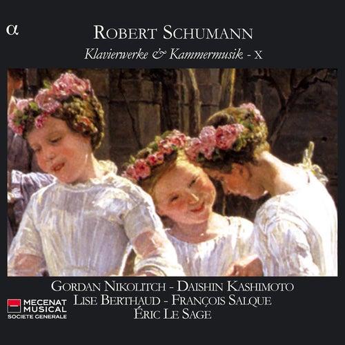 Schumann: Klavierwerke & Kammermusik, Vol. 10 by Gordan Nikolitch