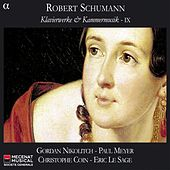 Schumann: Klavierwerke & Kammermusik, Vol. 9 by Various Artists