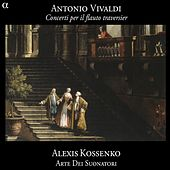 Vivaldi: Concerti per il flauto traversier by Alexis Kossenko