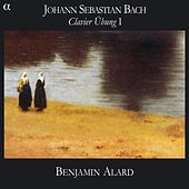 Bach: Clavierubung, Part I by Benjamin Alard