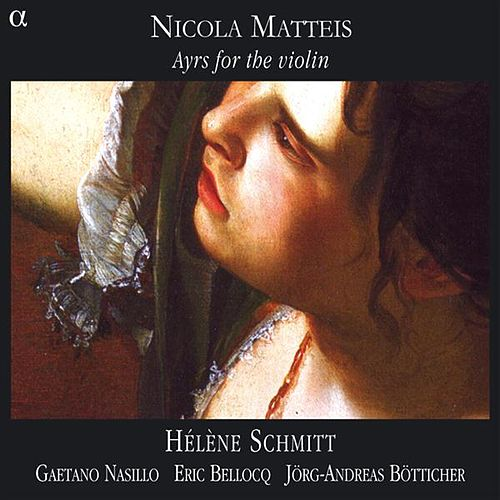 Matteis: Ayres for the Violin by Helene Schmitt