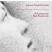 Fasch: Ouvertures in G minor, D minor & G major by Il Fondamento