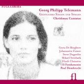 Telemann: Geistliches Singen und Spielen - Christmas Cantatas by Various Artists
