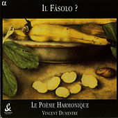 Fasolo: Secular Songs by Poeme Harmonique