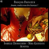 Francoeur: Chamber Music by Various Artists
