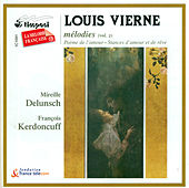Vierne, L.: Vocal Music, Vol. 2 - Poemes De L'Amour / Stances D'Amour Et De Reve / Les Roses Blanches De La Lune by Mireille Delunsch