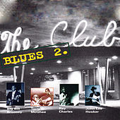 The Club - Blues 2 by Various Artists
