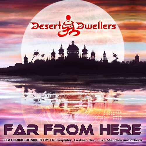 Far From Here by Desert Dwellers