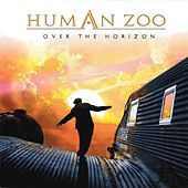 Over the Horizon (Japan Bonus Track Edition) by Human Zoo