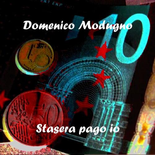 Stasera pago io by Domenico Modugno
