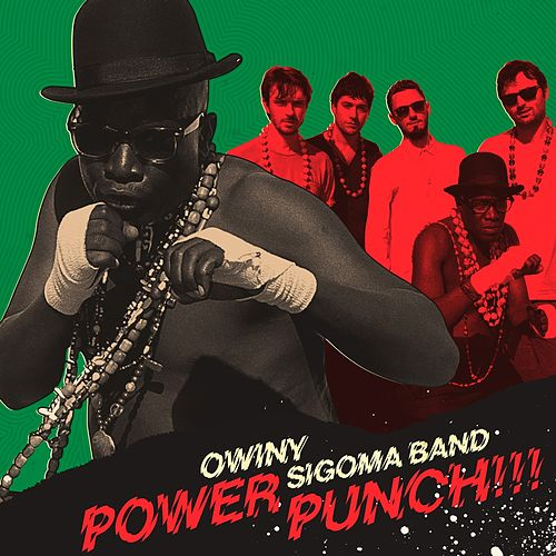Power Punch by Owiny Sigoma Band