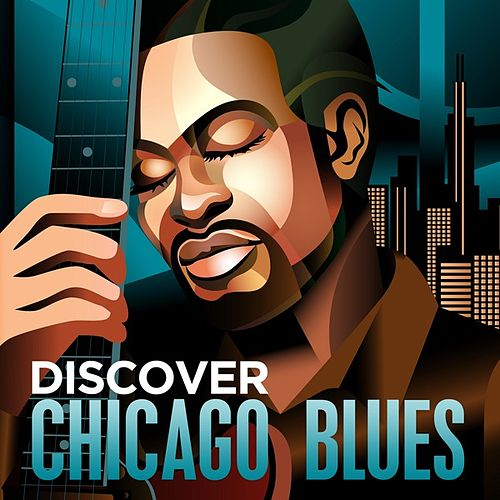 Discover - Chicago Blues by Various Artists