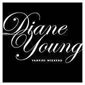 Diane Young by Vampire Weekend