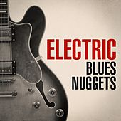 Electric Blues Nuggets by Various Artists