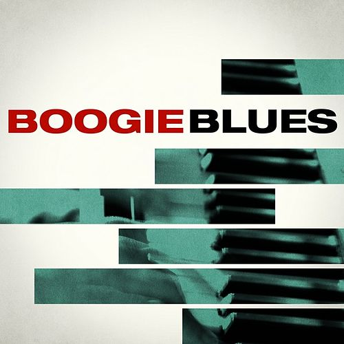 Boogie Blues by Various Artists