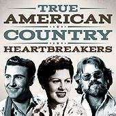 True American Country Heartbreakers by Various Artists