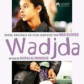 Wadjda (Haifaa Al Mansour's Original Motion Picture Soundtrack) von Various Artists