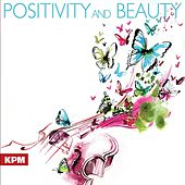 Positivity and Beauty by Various Artists