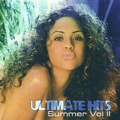 Ultimate Hits (Summer Vol II) by Various Artists