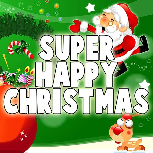 Super Happy Christmas by Various Artists