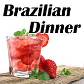 Brazilian Dinner: A Saturday Night Party In Brazil (Jantar Brasileiro) by Various Artists