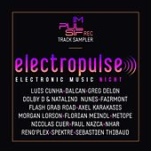 Electropulse (Electronic Music Night) by Various Artists