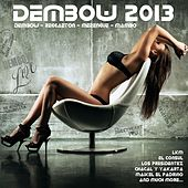 Dembow 2013 (Reggaeton, Tribal, Cubaton, Urban Latin, Merengue, Mambo) by Various Artists