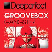 Gangster by Groove Box