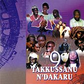 Takkussanu N'Dakaru (Vol. 9) by Various Artists