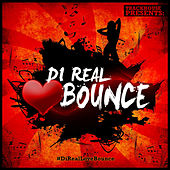 Di Real Love Bounce by Various Artists