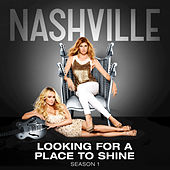 Looking For A Place To Shine by Nashville Cast